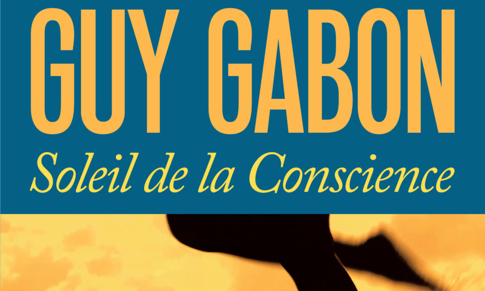 Guy Gabon Soleil de la Conscience